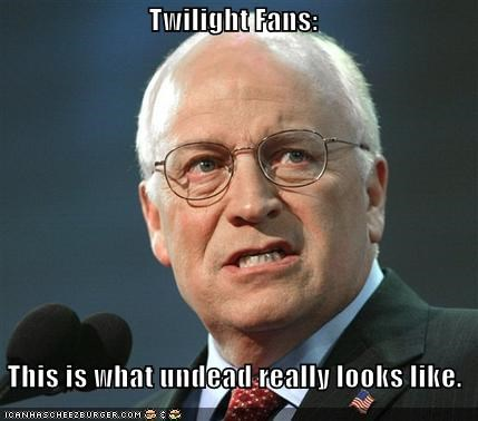 Dick Cheney funny lolz politics pop culture twilight - 3783094784
