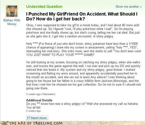 girlfriend,hulk out,Pokémon,rage,video game,Yahoo Answer Fails