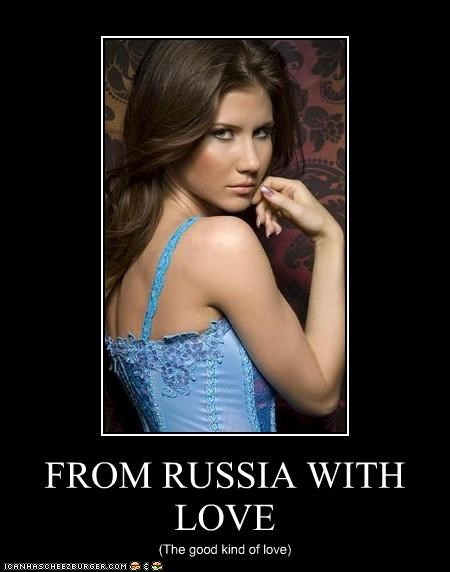 FROM RUSSIA WITH LOVE (The good kind of love)