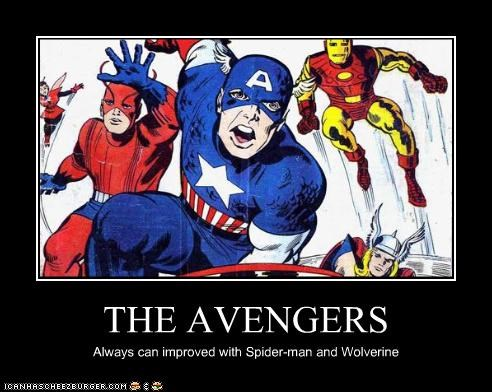 THE AVENGERS Always can improved with Spider-man and Wolverine