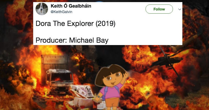 People on Twitter troll Michael Bay after he announces that he'll be making a live-action Dora the Explorer movie.
