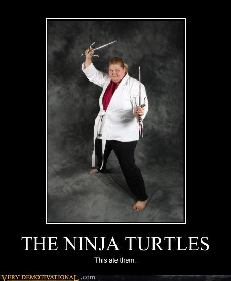 fat people,glamour shots,ninja turtles,ninjas,nom nom nom,Sais,Terrifying