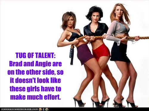 TUG OF TALENT: Brad and Angie are on the other side, so it doesn't look like these girls have to make much effort.