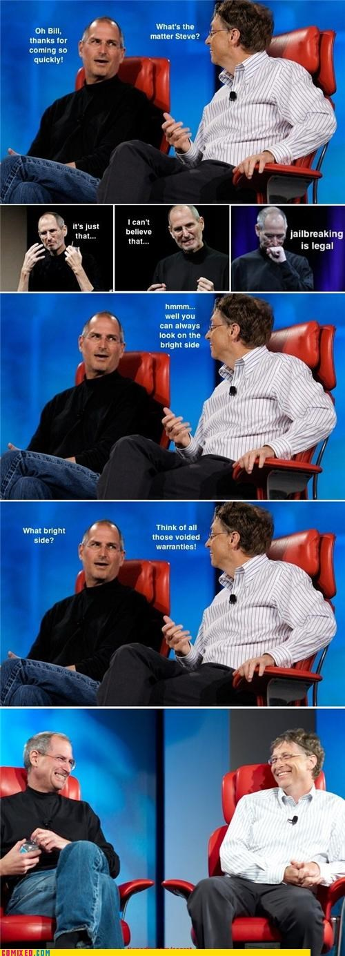 Bill Gates,celebutard,Congress,freedom,iphone,laws,steve jobs,the internets,void warranties