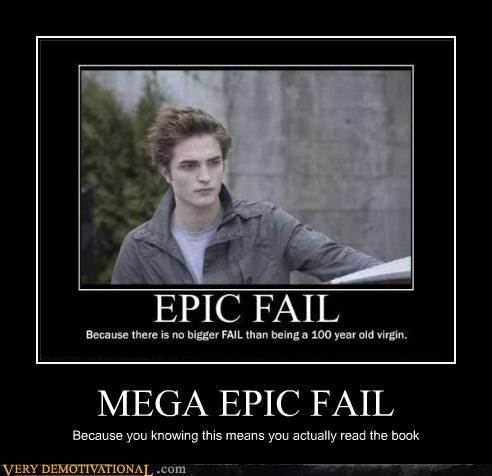 edward cullen epic FAIL Hall of Fame hilarious twilight vampires virginity - 3806930432