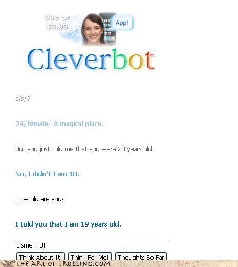 age,amnesia,Cleverbot,lying,something not right here