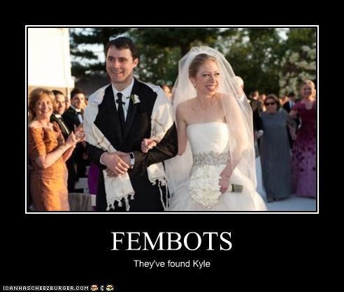 FEMBOTS They've found Kyle