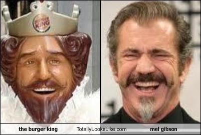 mel gibson,the burger king