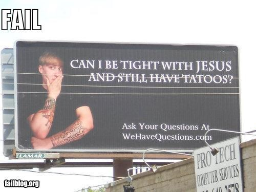 billboards,failboat,g rated,hipsters,jesus,relationships,religion,tattoos