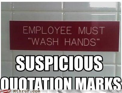 basic instructions bathroom depressing dickheads dumb germs grammar grammar nazi official sign quotes Sad scare quotes screw you signage stupid thanks toilet graffiti wash your hands - 3826016768