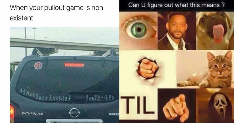 sexually themed inappropriate memes list | pullout game is non existent NISSAN PATHFINDER SILVER TNVTVN | Person - Can U figure out this means TIL