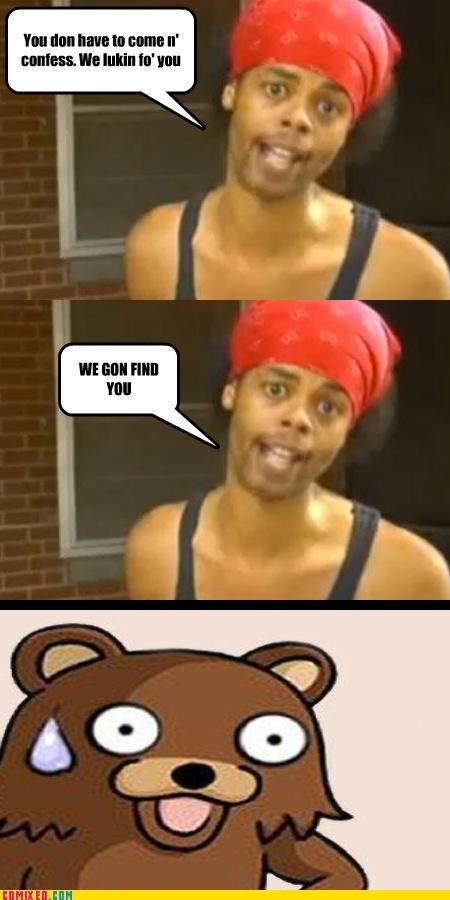 animals,Antoine Dodson,find him,pedobear,punishment,the internets