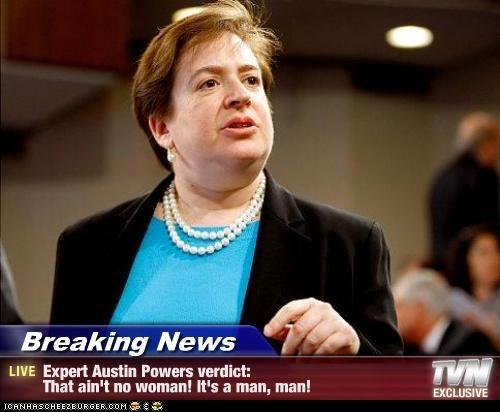 Breaking News - Expert Austin Powers verdict: That ain't no woman! It's a man, man!