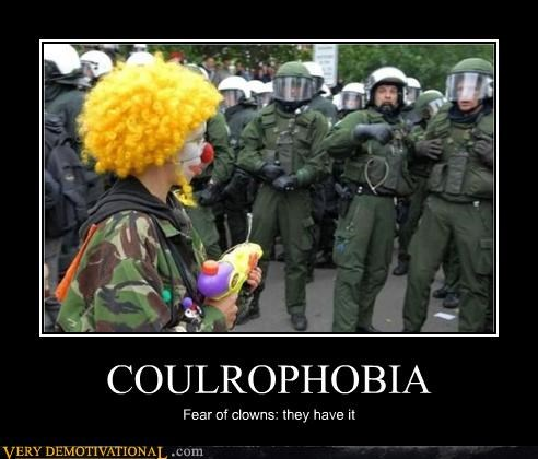 COULROPHOBIA Fear of clowns: they have it