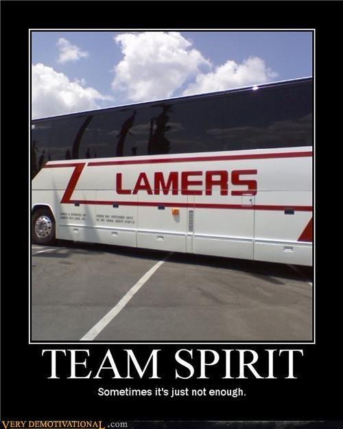 belief bus idiots lame lamers team spirits - 3837525504
