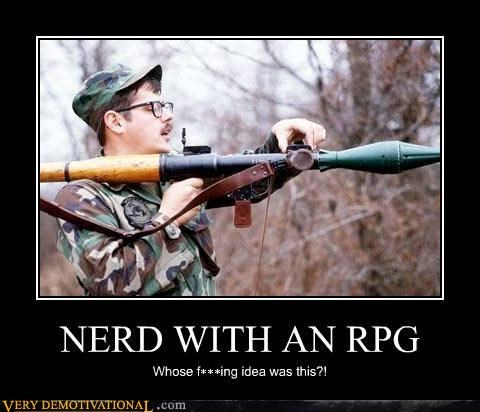 army guy,glasses,idea,idiots,nerds,puns,RPG