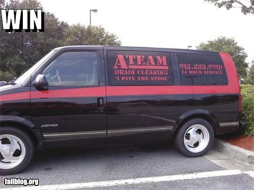 "Plumbing Van WIN Parked outside a hardware store. Plumber's minivan painted to look like the A-Team van with ""I PITY THE STOOL"" slogan on the side."