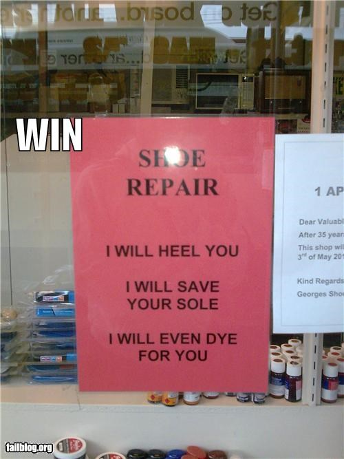 awesome,failboat,g rated,puns,shoe repairs,signs