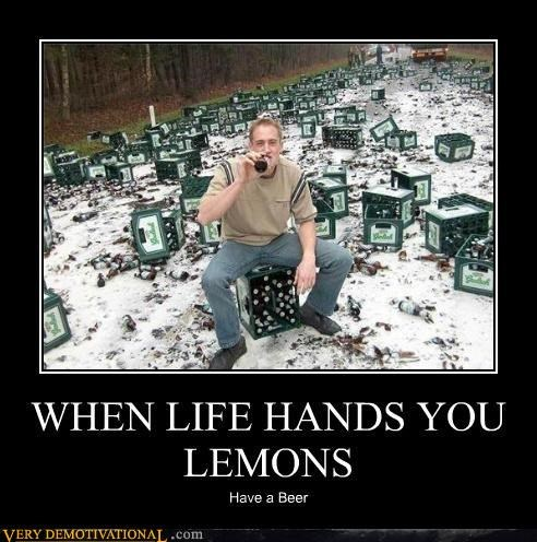 advice beer hilarious lemonade lemons life not too bad sunshine - 3847363840