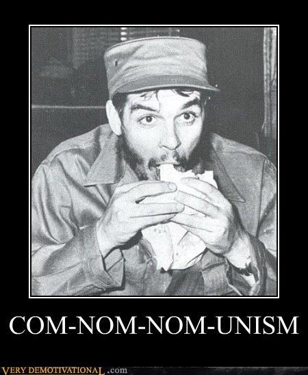 Che Guevera communism cuba food history idiots nom nom nom