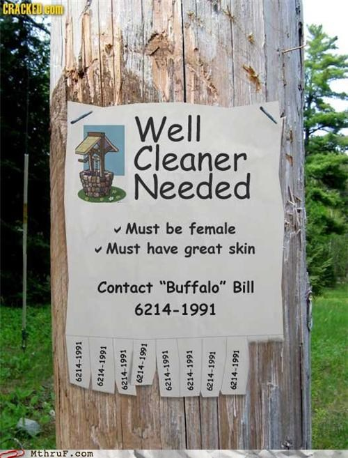 awesome boredom buffalo bill clever comic sans cracked creativity in the workplace decoration drawing fake get it illustration ingenuity it puts the lotion on its skin mangina movie reference photoshop poster prank psycho serial killer signage silence of the lambs suit prep Terrifying wanted wiseass work smarter not harder - 3849537024