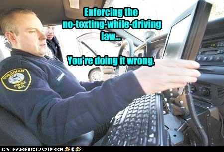 Enforcing the no-texting-while-driving law... You're doing it wrong.