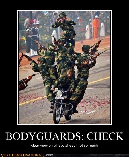 army guys,body guards,foreigners,guns,motorcycle,Sad,safe enough