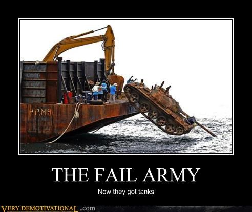 THE FAIL ARMY Now they got tanks
