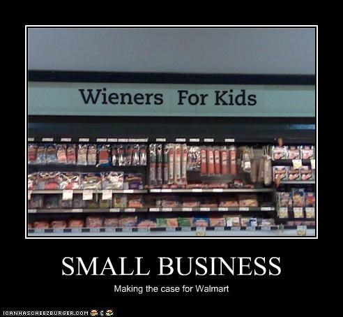 SMALL BUSINESS Making the case for Walmart