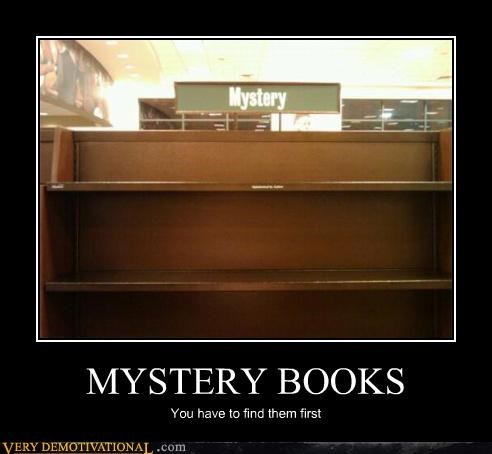 MYSTERY BOOKS You have to find them first