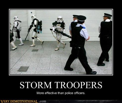 blasters control cops effective guns police Sad stormtrooper Terrifying