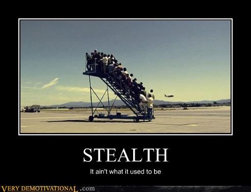 STEALTH It ain't what it used to be