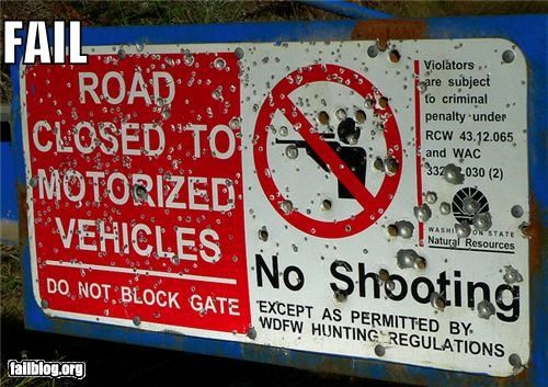 bullets holes,failboat,g rated,guns,shooting,signs,warning