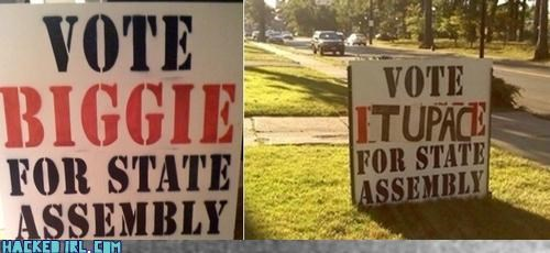 assembly,biggie smalls,sign,tupac,vote