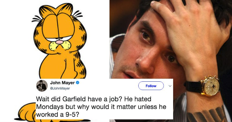 Confused John Mayer asks people on Twitter why Garfield hates Mondays so much.