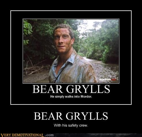bear grylls celebutard hilarious idiots mordor not chuck norris survivalism TV walking - 3874124544
