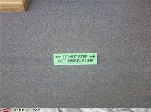accident basic instructions boredom boundary carpet cleanup creativity in the workplace cubicle boredom cubicle fail derp invisible mess mime osha paper signs screw you signage weird wet work smarter not harder