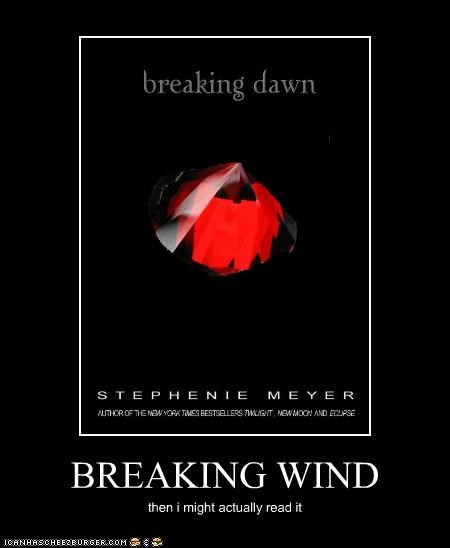 BREAKING WIND then i might actually read it
