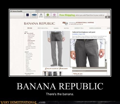 BANANA REPUBLIC There's the banana.
