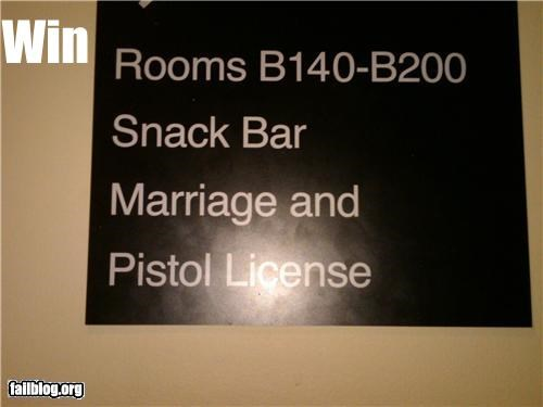 convenience,failboat,g rated,guns,licenses,marriage,sign,win