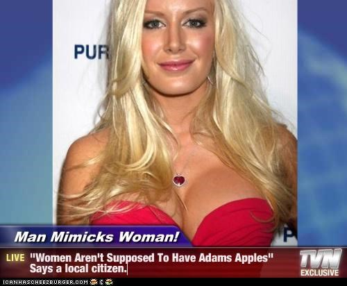 "Man Mimicks Woman! - ""Women Aren't Supposed To Have Adams Apples"" Says a local citizen."