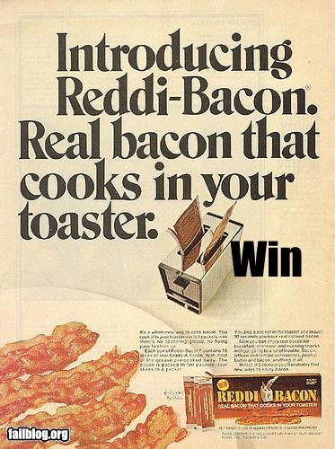bacon,failboat,g rated,great idea,toasters,win,yummy