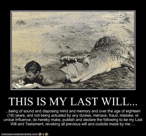 This Is My Last Will Historic Lols Funny Pictures History