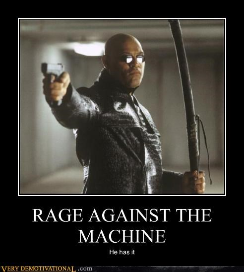 RAGE AGAINST THE MACHINE He has it