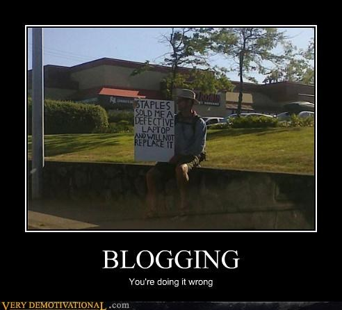 blogging,staples,doing it wrong