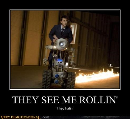 wtf,rollin,doctor who,hatin