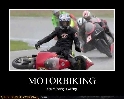 ouch,doing it wrong,motorcycle