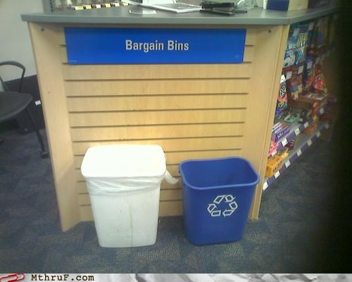 bargain bargain bin bin clever cruel depressing dickheads garbage ingenuity mean official sign recycle recycling recycling bin sale sass screw you signage thrifty trash wiseass work smarter not harder