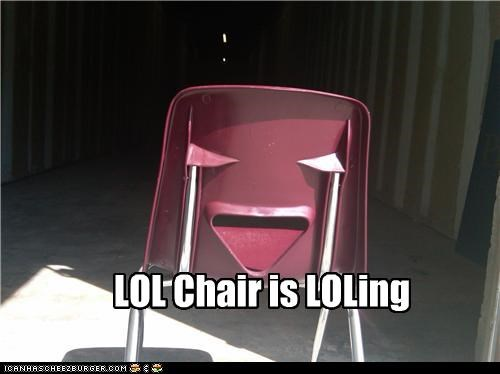 LOL Chair is LOLing
