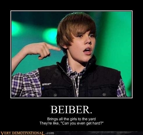 "BEIBER. Brings all the girls to the yard They're like, ""Can you even get hard?"""